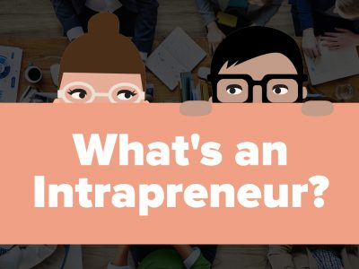 What's An Intrapreneur?! (INFOGRAPHIC)