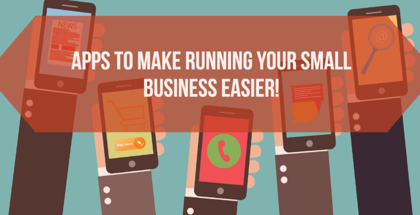 Apps that Make Running Small Business Easier